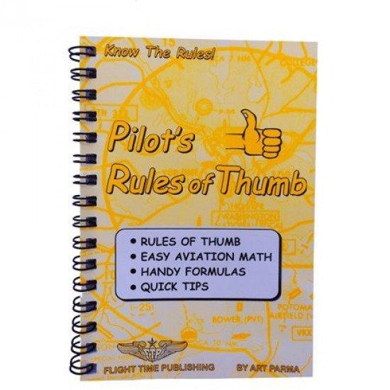 Сборник правил и советов для пилота PILOT'S RULES OF THUMB