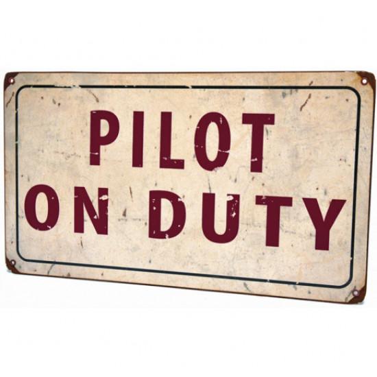 Знак авиационный PILOT ON DUTY металлический